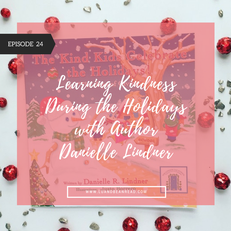 Kind Kids Celebrate the Holidays podcast