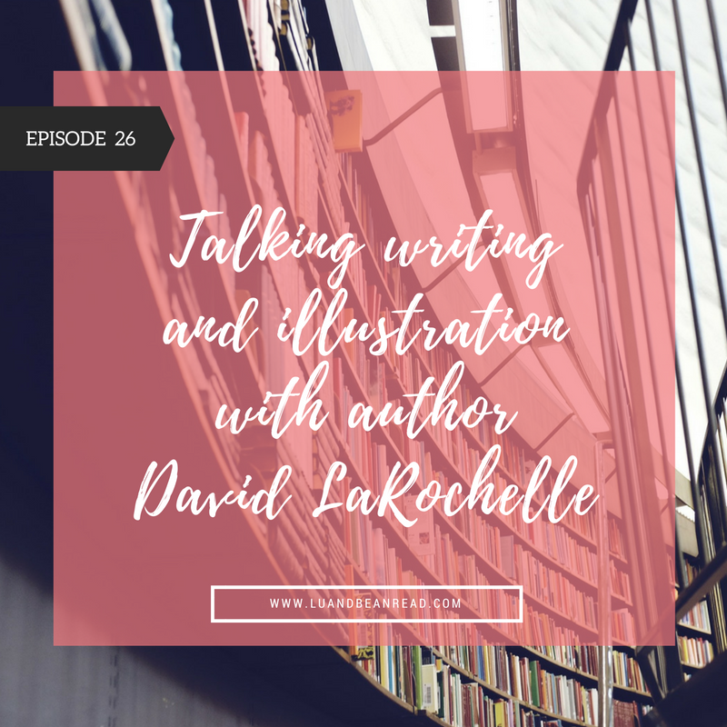 David LaRochelle podcast