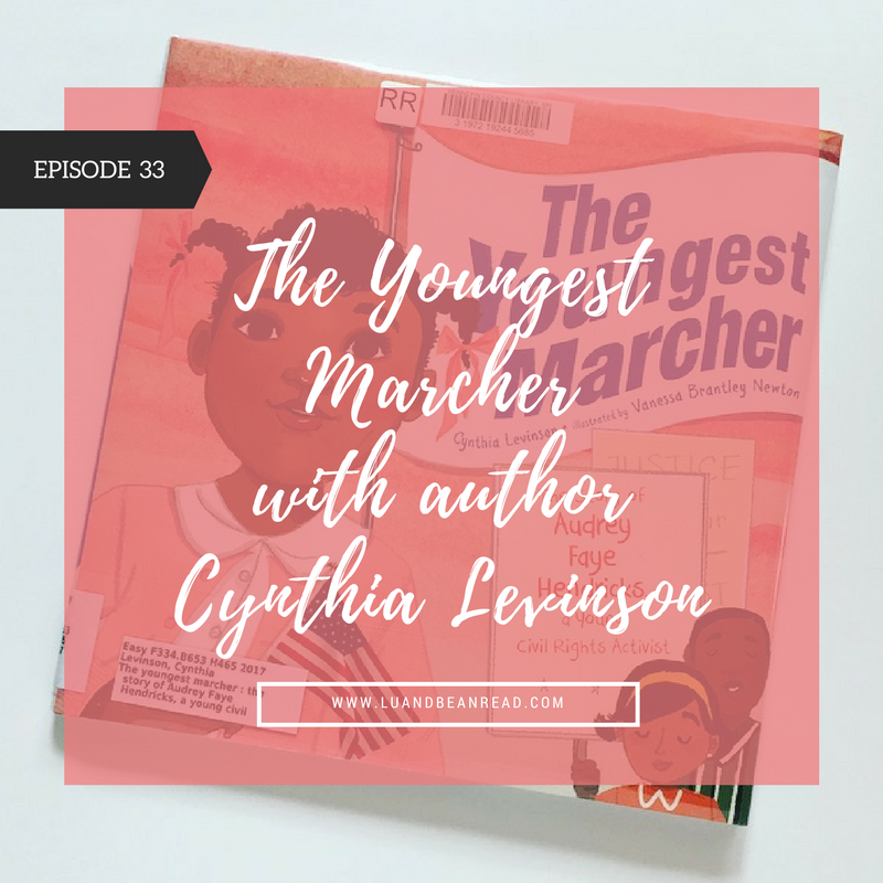 Youngest Marcher by Cynthia Levinson