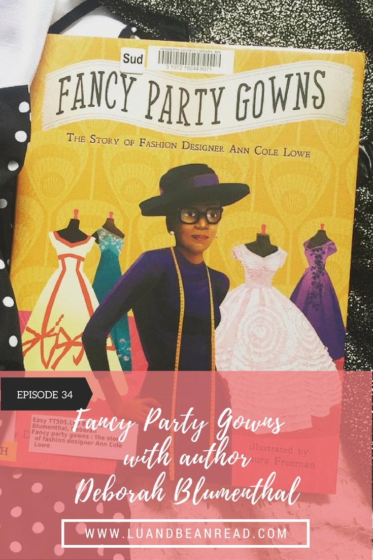 Fancy Party Gowns by Deborah Blumenthal