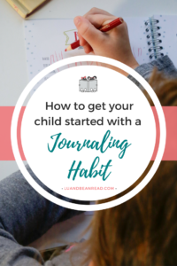 how to get my child started journaling