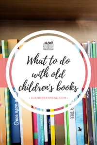 What to do with old children's books