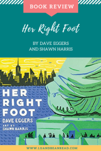 HER RIGHT FOOT REVIEW