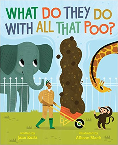Picture book review what do they do with all that poo lu and so when i saw what do they do with all that poo i immediately knew it would be a winner with the kiddos voltagebd Choice Image